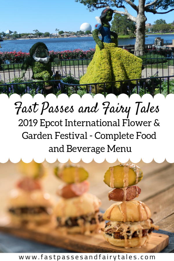 2019 Epcot International Flower and Garden Festival - Complete Food and Beverage Menu
