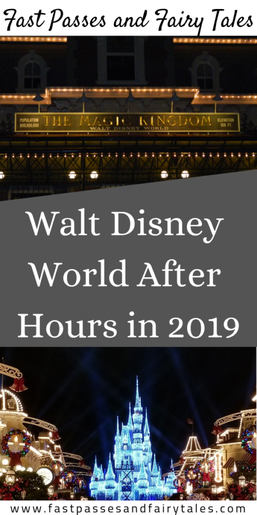 Walt Disney World After Hours in 2019