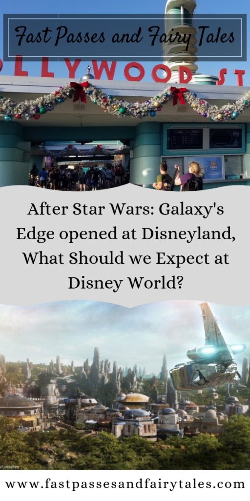 After Star Wars: Galaxy's Edge opened at Disneyland - What Should we Expect at Disney World?