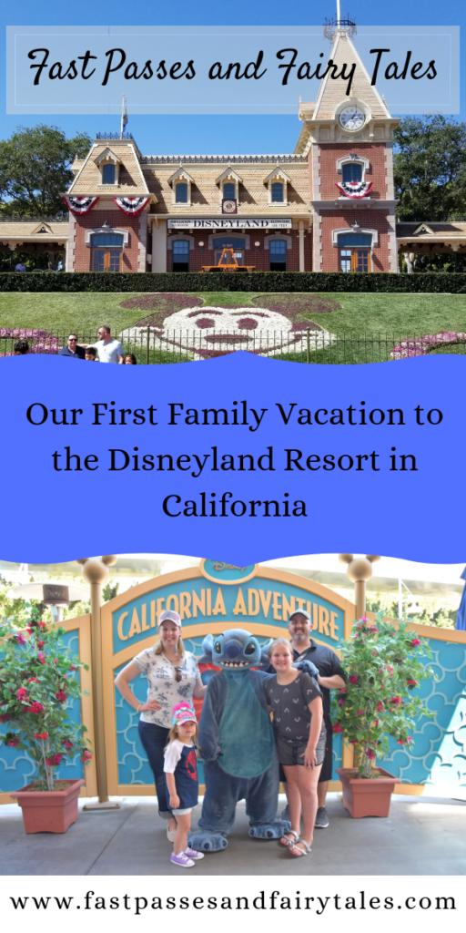 Family Vacation to the Disneyland Resort in California